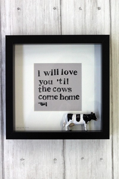 I Will Love You 'Til The Cows Come Home artwork