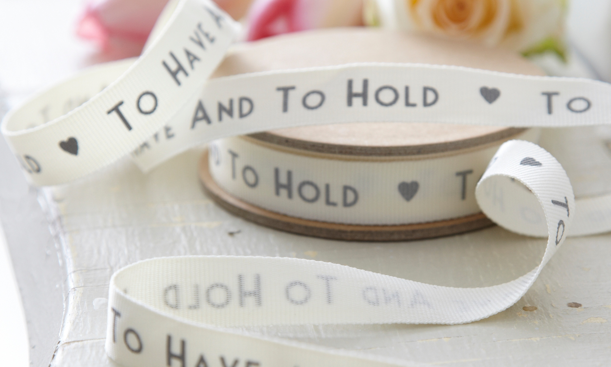 To have and to hold ribbon from live laugh love ltd